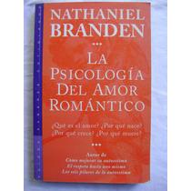 La Psicología Del Amor Romántico - Nathaniel Braden