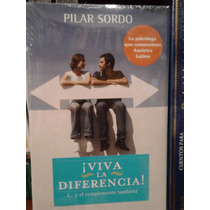 Pilar Sordo ¡viva La Diferencia! (y El Complemento También)