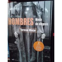 Hombres: Modo De Empleo Teresa Viejo Ediciones Roca