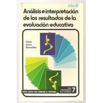 Análisis E Interpretación De Los Resultados De La Evaluación