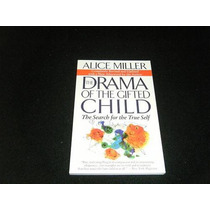 Libro Miller - The Drama Of The Gifted Child Mp0 Psicologia