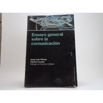 Libro Ensayo General Sobre La Comunicación Jose Luis Piñuel