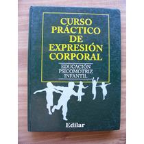 Curso Práctico De Expresión Corporal-tomos 1-2-completo-mn4