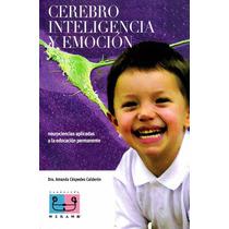 Cerebro Inteligencia Y Emoción Pdf