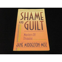 Libro Shame And Guilt Masters Of Disguise Psicologia Mp0