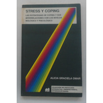 Stress Y Coping. Alicia Graciela Omar