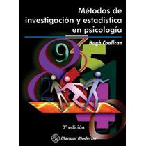 Metodos De Investigación Y Estadistica En Psicología.