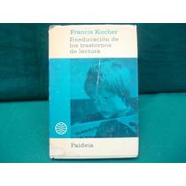 Francis Kocher, Reeducación De Los Trastornos De Lectura,