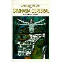Aprende Mejor Con Gimnasia Cerebral De Luz-ebook-libro