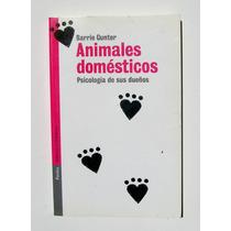 Barrie Gunter Animales Domesticos Psicologia Libro Importado