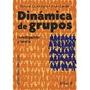 Libro Dinamica De Grupos Investigacion Y Teoria