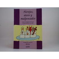 Libro Herejes, Ateos Y Malpensados Rius Incluye Regalo