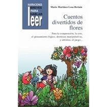 Cuentos Divertidos De Flores Para Reforzar La Rr. M.moderno.