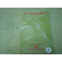 John O. Stevens, El Darse Cuenta, Sentir, Imaginar, Vivencia