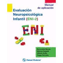 Eni-2 Evaluación Neuropsicológica Infantil.novedad,m.moderno