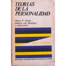 Teorías De La Personalidad. Henry P. David Y Helmut Von Brac