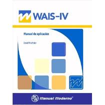 Wais-iv Escala De Inteligencia Para Adultos.m.moderno,prueba