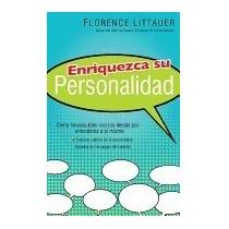 Libro Enriquezca Su Personalidad, Florence Littauer
