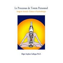 Processus De Totem Personnel:, Eligio Stephen Gallegos