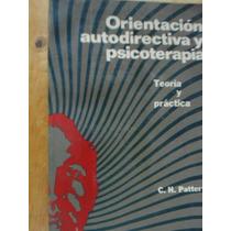 Orientación Autodirectiva Y Psicoterapia Teoría Y Práctica