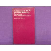 Pierre Male Y Otros, Psicoterapia De La Primera Infancia.