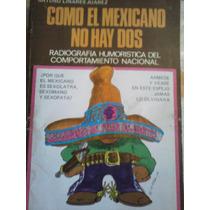 Como El Mexicano No Hay Dos, Arturo Linares