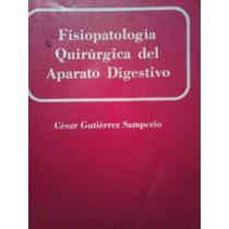 Fisiopatologia Quirurgica Del Aparao Digestivo, Cesar G.