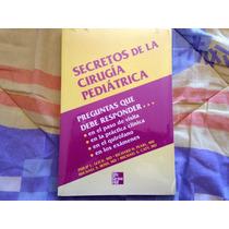 Secretos De La Cirugía Pediátrica Philip L. Glick, Richard H