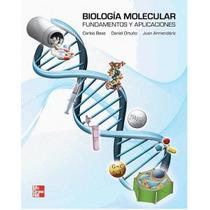 Biología Molecular: Fundamentos Y Aplicaciones !nuevos!
