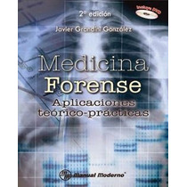 Medicina Forense. Aplicaciones Teórico Prácticas