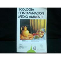 Amos Turk, Et Al. Ecología, Contaminación, Medio Ambiente