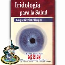 Libro De Iridología Para La Salud - Dr. Bernard Jensen