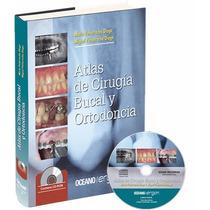 Atlas De Cirugia Bucal Y Ortodoncia 1 Tomo + Cd-rom Nuevo!!!