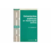 Estiramientos Analíticos En Fisioterapia Activa Pdf