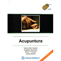 Acupuntura. Hans-ulrich Hecker. 1° Edición. 2006