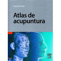 Atlas De Acupuntura. Focks. 2° Edición 2009