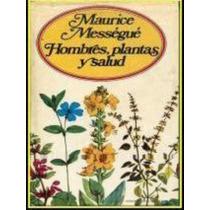 Hombres Plantas Y Salud