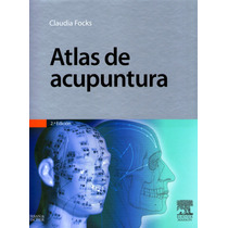 Atlas De Acupuntura Focks Ed Elsevier !nuevos!