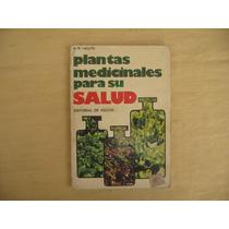 G. R. Callizo, Plantas Medicinales Para Su Salud, Vecchi,
