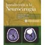 Libro: Introducción A La Neurocirugía Pdf