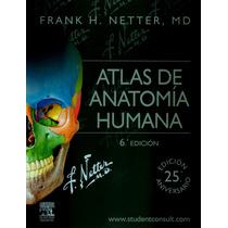 Atlas De Anatomía De Netter 2015 En Español 100% Originales