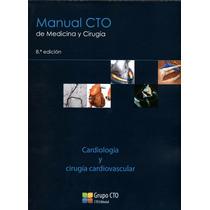 Manual Cto Cardiología Y Cirugía Cardiovascular Pdf
