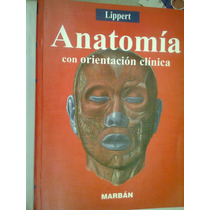 Anatomia Con Orientación Clínica Lippert Marban Libros