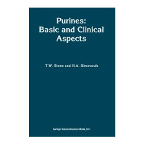 Purines: Basic And Clinical Aspects (softcover, T W Stone