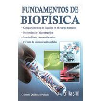 Fundamentos De Biofísica Trillas Quiñones !nuevos!