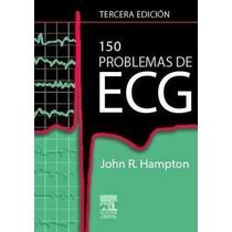 150 Problemas De Ecg De John Hampton 3ra Edicion