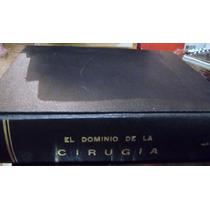 Nyhus: El Dominio De La Cirugia (t. 1)