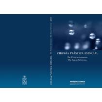 Libro: Cirugía Plástica Esencial Pdf