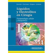 Guzman Líquidos Y Electrolitos En Cirugía !nuevos!