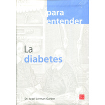 Para Entender La Diabetes - Israel Lerman / Nostra